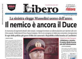 La foto di Mussolini in prima pagina per sminuire il blitz fascista a Repubblica.  Libero supera sestesso