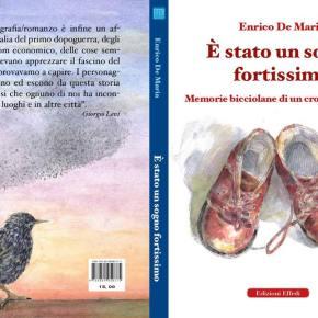 Il sogno fortissimo di un cronista curioso. Enrico De Maria presenta la sua nuova raccolta diracconti